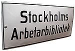 Skylt: Stockholms Arbetarbibliotek