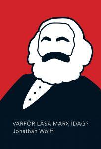 Bokomslag till Wolffs bok Varför läsa Marx idag