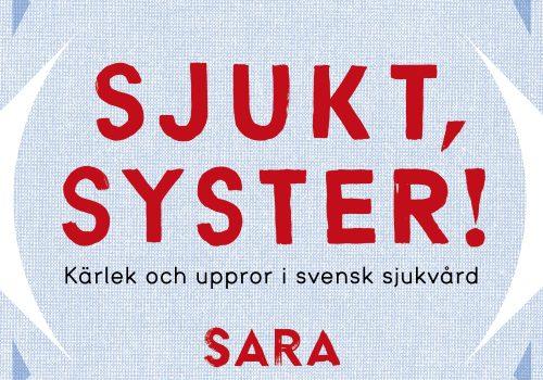 Bokomslag, Sara Heyman, Sjukt, syster!