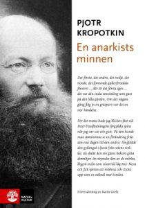 Bokomslag Kropotkin En anarkist minnen