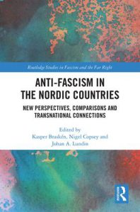 Anti-fascism in the Nordic Countries: New Perspectives, Comparisons and Transnational Connections, 1st Edition (Hardback) book cover Anti-fascism in the Nordic Countries, cover