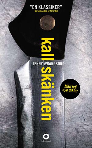 Bokomslag i grått och gult till Jenny Wrangborgs diktsamling Kallskänken. Bilden föreställer en kniv.