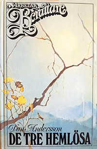 Bokomslag med motiv av en gren med gula löv mot en blå himmel, till Dan Anderssons roman De tre hemlösa.
