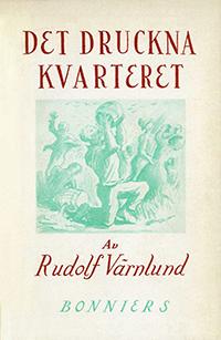 """Bokomslag till """"Det druckna kvarteret"""" med grön teckning och text i rött."""