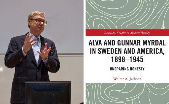 Kollage med en bild på den amerikanske professorn Walter A Jackson och en bild på ett grönt bokomslag till hans biografi och Alva och Gunnar Myrdal.