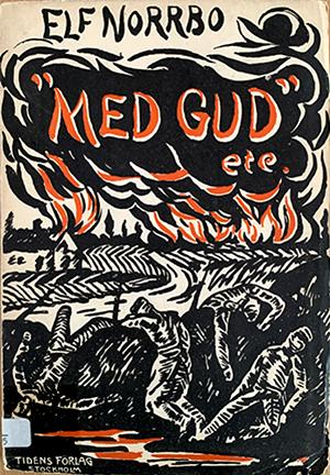 """Bokomslag med titeln """"Med gud etc"""" handritad i starkt orange som ser ut som eld. Bakom finns en grafisk bild av ett hus och åkrar i svart och vitt. Författaren Elf Norrbos namn är handskrivet i svart."""