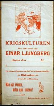 Affisch: Krigskulturen. Över detta ämne talar Einar Ljungberg.