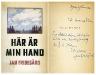 Jan Fridegård: Här är min hand. Med dedikation.
