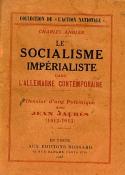 Charles Andler: Le socialisme impérialiste dans l'Allemagne contemporaine