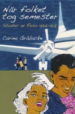 Carina Gråbacke: När folket tog semester : studier av Reso 1937-77