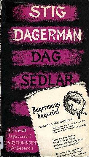 Dagsedlar : publicerade i Dagstidningen Arbetaren 1944-1954 / Stig Dagerman